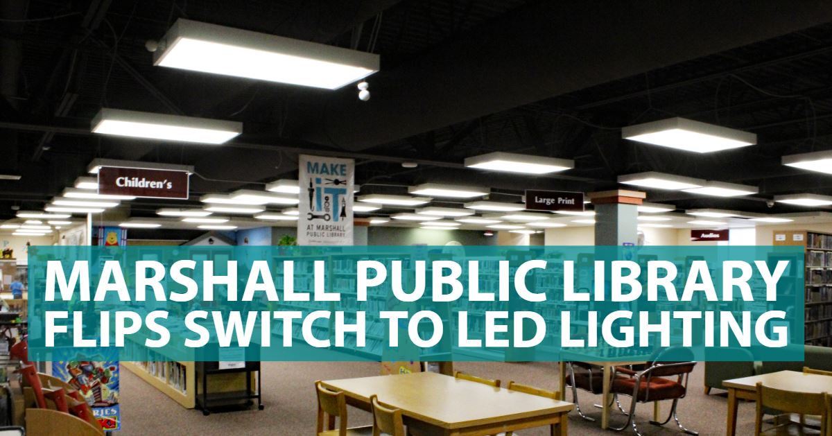 With the help of Idaho Power, the Marshall Public Library has made the switch to energy-efficient li