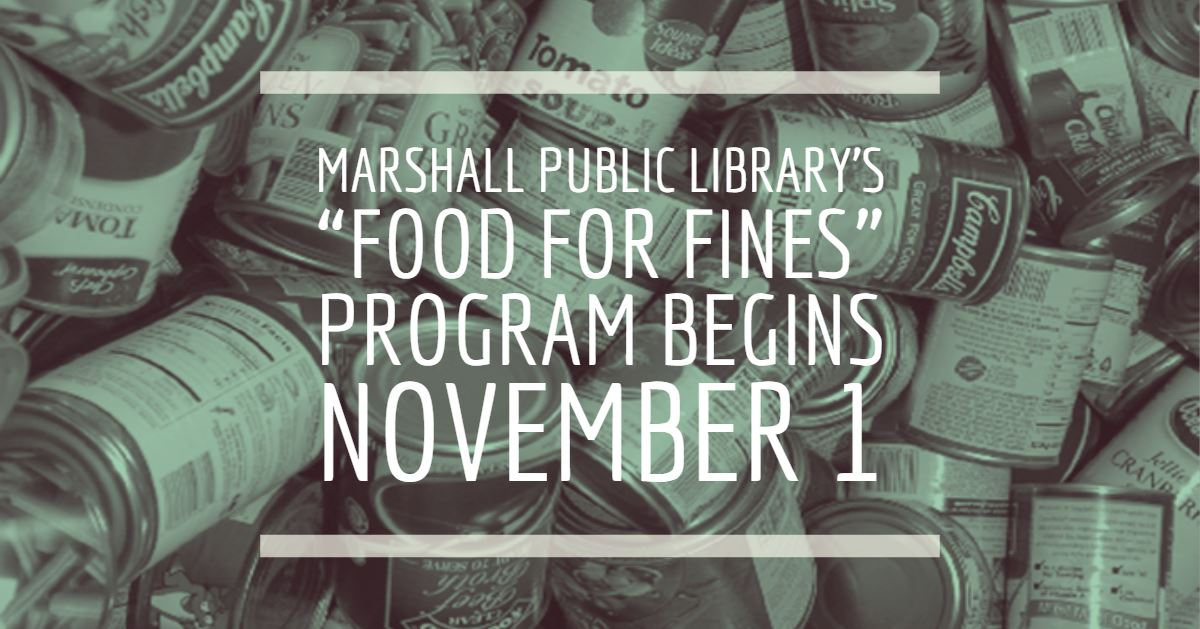 You can pay off your fines for overdue books at the Marshall Public Library next month without spend