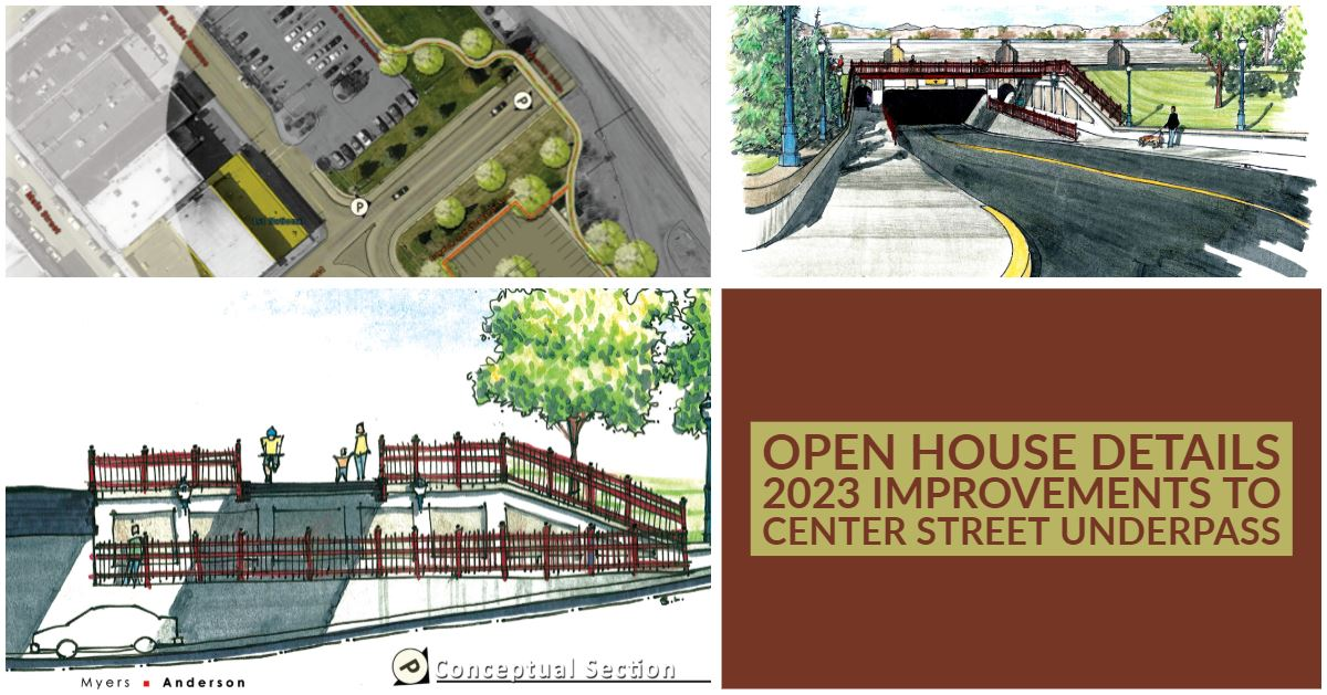A look at what the future may hold for the Center Street Underpass will be the topic of an open hous