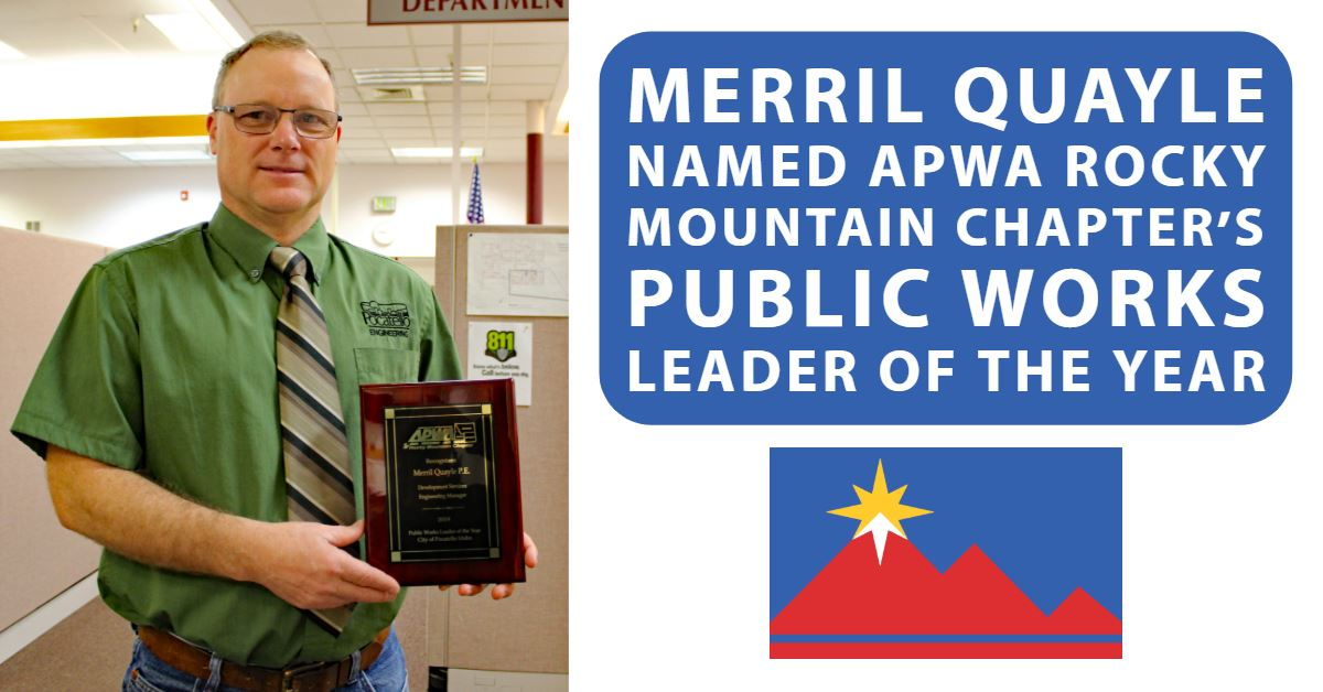 Merril Quayle stands with his 2019 Public Works Leader of the Year award from the APWA Rocky Mountai
